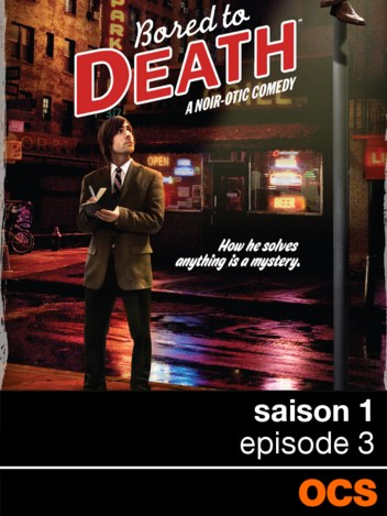 Bored To Death saison 1