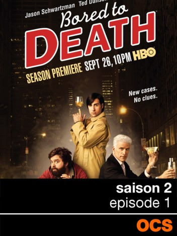 Bored To Death saison 2