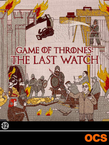 Game Of Thrones - The Last Watch