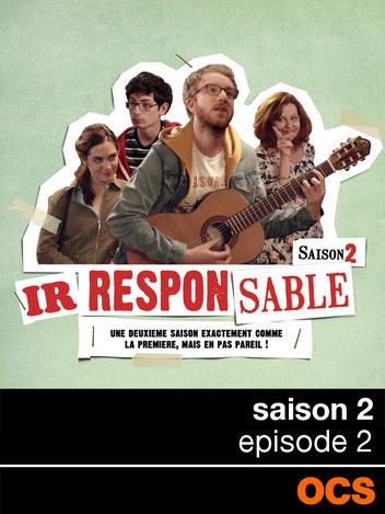 Irresponsable saison 2