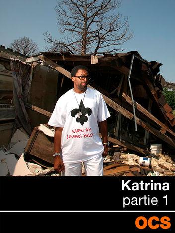 Katrina - partie 1