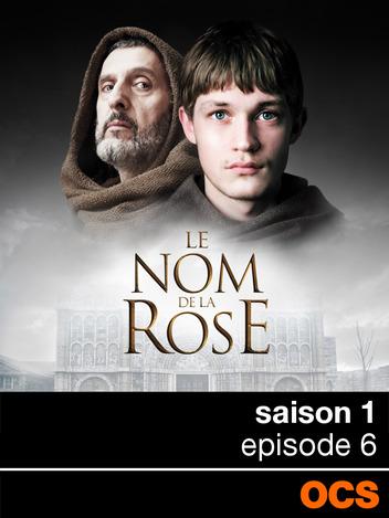 Le Nom de la Rose saison 1