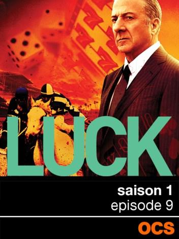 Luck saison 1