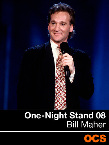 One-Night Stand 08: Bill Maher