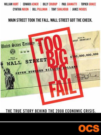 Too Big To Fail : Débacle à Wall Street