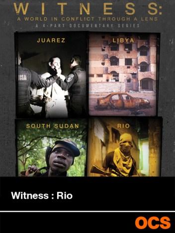 Witness : Rio